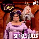 #3 Shakesqueer