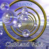 DJ BOSS ClubLand Vol.3