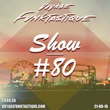 Voyage Funktastique Show #80 With A Guest Set By Mikael Zorken 21/05/15