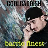 Coolcaddish-Barrio finest Reggaeton 2017