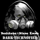 Technofied - DJ Badskoba & Diana Emms - Collab - 11052018