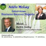 Business Success Tips : Adèle McLay Interviews Keith Dolby