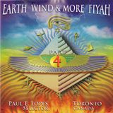 Paul E. Lopes, Selector - Earth, Wind & More Fiyah Part 4