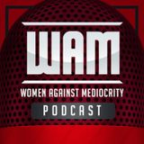 WAM Podcast #2: Michelle Waterson