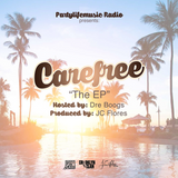 """Carefree The Partylifemusic EP"""
