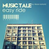MUSIC TALE - EASY RIDE