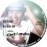 DJ Cimi & DJ Big-M - Volume Orlando