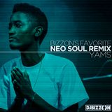 Bizzon's Favorite Neo Soul Remix Yams