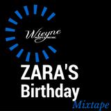 Zara - BDay Mixtape