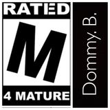 MSE mix radio   Dommy B   Not your average DJ mix  Warning: Explicit content, Mature audiences only