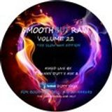 Smooth But Raw Volume 22 (Slow Jam Edition #2)