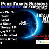Pure Trance Sessions 1st Annivesrsary Celebration Deejay S.U.G Guest Mix