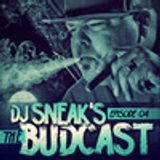 DJ SNEAK | THE BUDCAST | EPISODE 4 | MARCH 2013