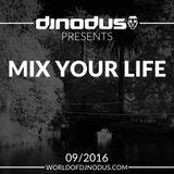 Djnodus Mix Your Life 09 - 2017