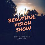 Yaroslav Chichin - Beautiful Vision Radio Show 11.10.18
