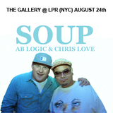 SOUP (Ab Logic & Chris Love) @ LPR - NYC