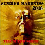 SUMMER MADDNESS 2016