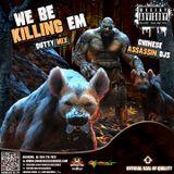 Chinese Assassin Djs We Be Killing Em (Dutty Mix)