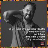 AFROcast 241 DJ IZ presents Radio AFRO Australia African music radio show podcast afrobeats
