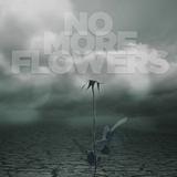 Echo - No More Flowers