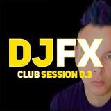 FX ZAM EFX Club Session 0.3