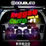 REGGAE PARA EL CARRO #1