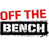 OFF THE BENCH 24TH MARCH