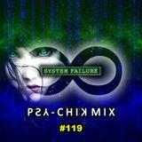 Psy-Chik Mix #119 (Dark Trance Mix)