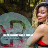 Katbrownsugar Show 17th September 2017