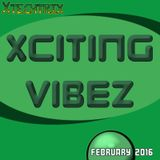 Xciting Vibez - February 2016