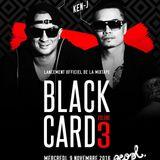 """""""Black Card Vol.3"""" Dj Ken-j & Dj Arabika"""