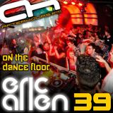 Eric Allen - On The Dance Floor 039
