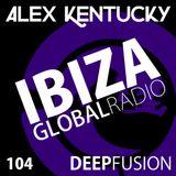 104.DEEPFUSION @ IBIZAGLOBALRADIO (Alex Kentucky) 31/10/17
