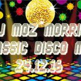 DJ MOZ MORRIS - CLASSIC DISCO MIX 23.12.16