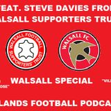Midlands Football Podcast - Walsall Special