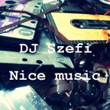 Dj Szefi - Nice music