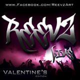 Reevz Live: Valentine's Edition