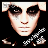 House Injection #008