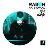 SWITCH MIX COLLECTION VOL.10 mixed by BLASE