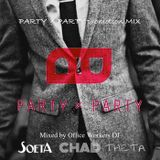 PARTY×PARTY Exclusive MIX(DJ Soeta,Theta,Chad)