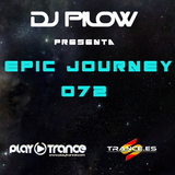 Dj Pilow - Epic Journey 072