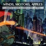 """Winds, Motors, Apples"" mixed by dj stock"