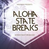 Aloha State Breaks; hosted by SilviaSativa {LIVE on NSB Radio - October 7th, 2019}