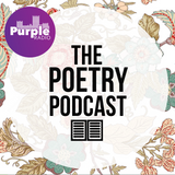 The Poetry Podcast Episode 1