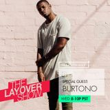 The Layover Show on Traklife Radio Episode #204 Ft. Special Guest Burtono