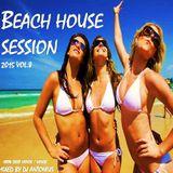 Beach House Session 2015 Vol.8