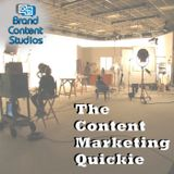 Content Marketing Quickie for wk of 7/9
