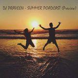 DJ Praveen - Summer Podcast (Preview)