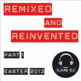 Remixed & Reinvented Part. 1