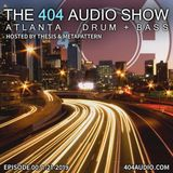 The 404 Audio Show - Hosted by Thesis & MetaPattern [Episode 00]